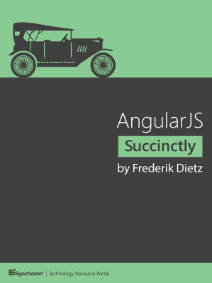 AngularJS Succinctly by Frederik Dietz