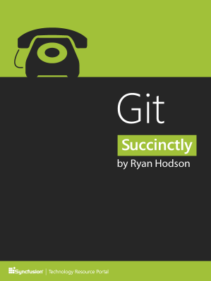 GIT Succinctly by Ryan Hodson