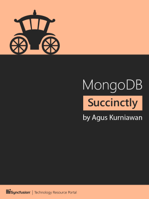 MongoDB Succinctly by Agus Kurniawan